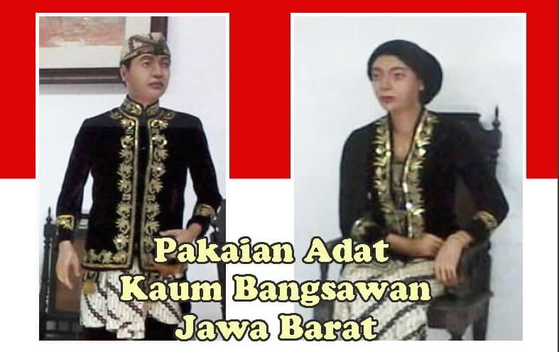 Pakaian Adat Kaum Bangsawan Jawa Barat
